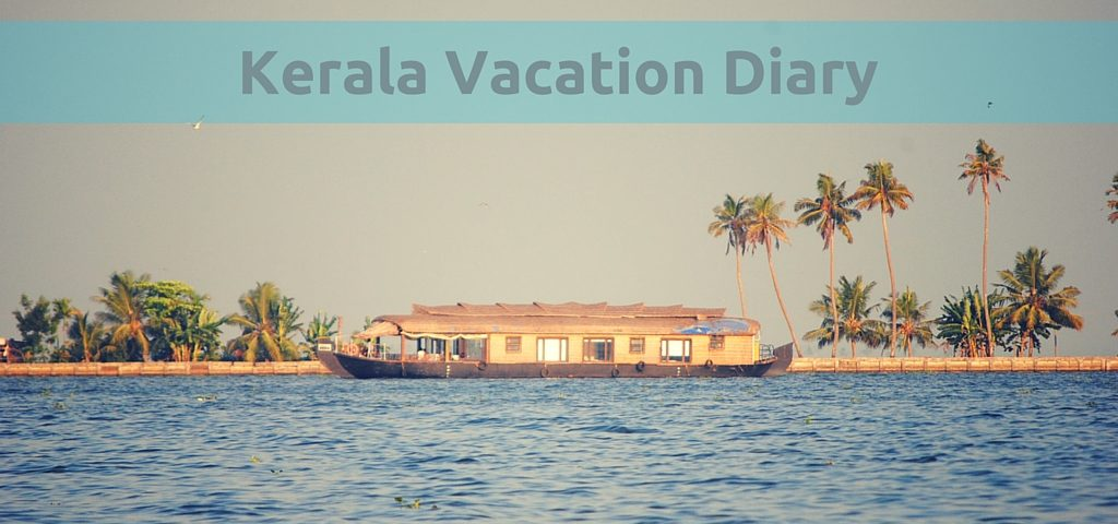 Kerala Vacation Research