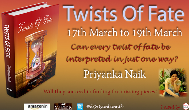 Twists of Fate by Priyanka Naik
